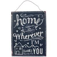 "Metal plaque ""Home is wherever"" 19x24cm"